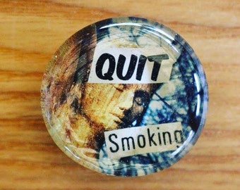 Quit smoking- small magnet