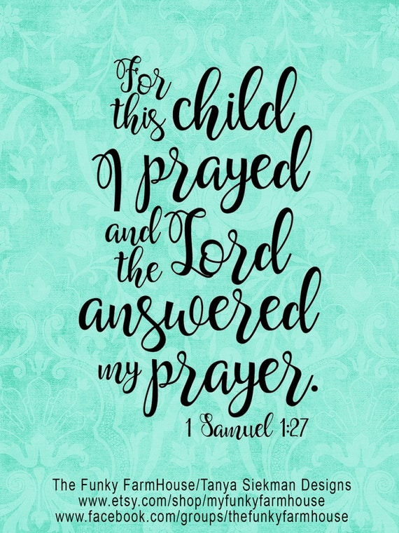 "SVG, DXF & PNG - ""For this Child I Prayed"" 1 Samuel 1:27"