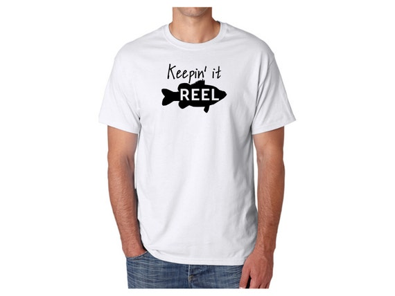 Keeping it reel fishing shirt gift for him fisherman for Keep it reel fishing