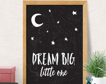 Dream big little one nursery, Dream big nursery print, Modern nursery wall decor, nursery wall art, Kids decor print, Monochrome print