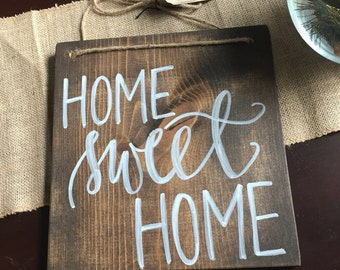 "Handlettered ""Home Sweet Home"" Sign"