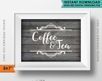 "Coffee and Tea Sign, Coffee Sign, Tea Sign, Wedding Reception Celebration Shower Party, Rustic Wood Style 5x7"" Instant Download Printable"