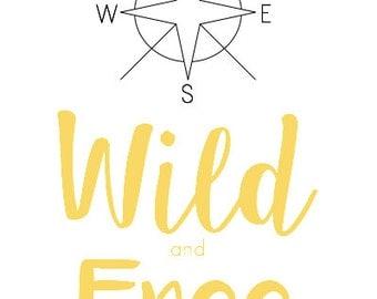 Wild and Free - Yellow