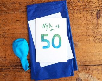 SALE * Watercolour Nifty at 5o Birthday Card - Blue/Green hand painted card, 50th Birthday Card, Greetings Card, Blank Card