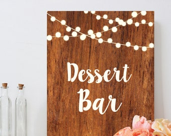 Dessert bar sign, rustic wood, country chic, string light, DIY printable wedding sign, INSTANT DOWNLOAD