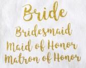 Bride Iron On, Gold Glitter, Wedding Iron On, Bride, Bridesmaid, Maid of Honor, Gold Glitter, Gold Decal, Old Gold Glitter, Gold Bride