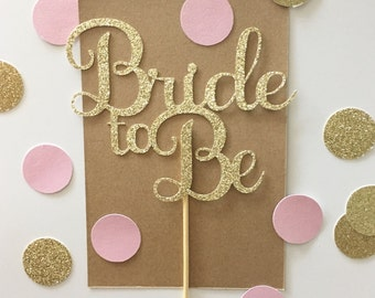 Glitter Bride to Be Cake Topper, From Miss to Mrs Cake Topper, Bridal Shower Cake, Engagement Party Topper, Wedding Cake topper