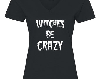 Witches be Crazy, Women's Plus Size Halloween Shirt