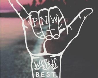 """Hang Loose """"West Is Best"""" Vinyl Sticker"""