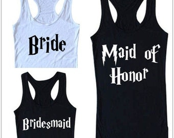 Maid of honor bridesmaid Bride Bachelorette Shirt Inspired by HP T1661  T1661