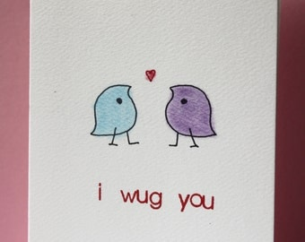 Funny linguist Valentine's Day card ~ 'I wug you'