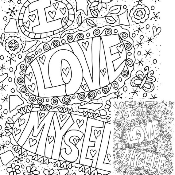 I need coloring pages ~ I Love Myself Printable Coloring Page Instantly