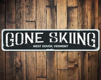 Gone Skiing Sign, Ski Location Sign, Custom Skiing Gift, Ski Destination Sign, Ski Lodge Decor, Metal Skier Gift-Quality Aluminum ENS1001579