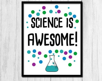 """Science Printable Digital Download """"Science is Awesome"""" Print Science Classroom Decor Science Teacher Gift for Science Teacher Downloadable"""