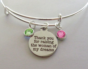 Thank You For Raising The WOMAN of My Dreams Charm Bracelet W/ Birthstone Drop / Mother In Law Bangle / Gift For Her - Usa # S1 -05
