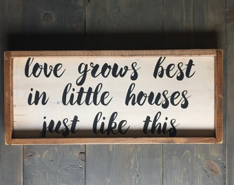 Love Grows Best Sign, Rustic Sign, Farmhouse Sign