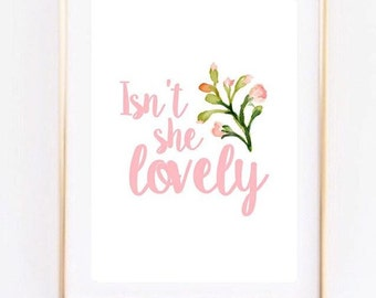 Isn't she lovely Floral Girl Nursery Home Print