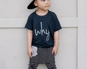 Why Baby or Toddler Black Tshirt | Toddler Boy or Girl, Toddler Tshirt, Toddler Tee Shirt, Toddler Baby, Baby Shirts, Cute Toddler Shirts