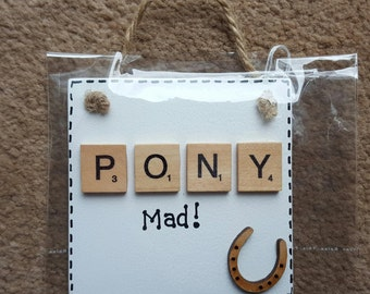 Handcrafted Horse Mad Pony Mad Equestrian Hanging Plaque Sign Scrabble Letters Gift