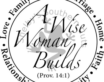 A Wise Woman Builds Proverbs 14:1 SVG file