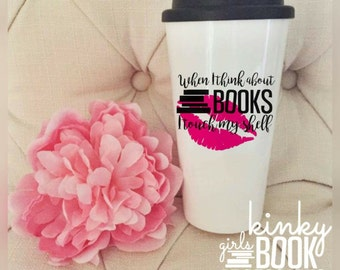 When I Think About Books Travel Mug