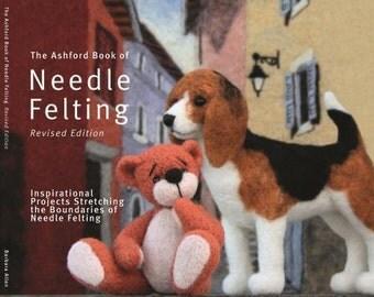 Ashford Needle Felting Book