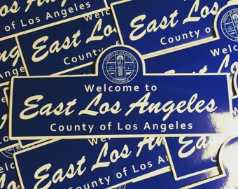 Welcome to East Los Angeles Sticker