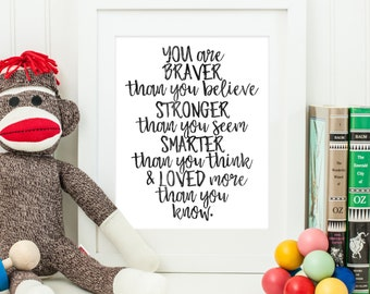 You Are Braver Than You Believe | Winne the Pooh Quote | Downloadable Print | Instant Download | Gallery Wall | Printable