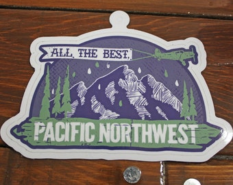All The Best, Pacific Northwest - Sticker