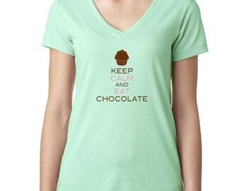 Keep Calm And Eat Chocolate Keep Calm Cupcake Ladies V-Neck Tshirt