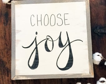 12x12 Choose Joy Hand Painted and Hand Lettered Wood Sign