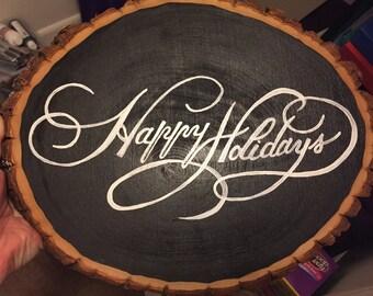 Happy holidays wood slab