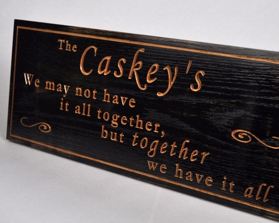 We May Not Have It All Together Wooden By DennisCaskeyWoodwrkg