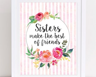 Sisters Wall Art, Twin Wall Art, Sisters Make the Best Friends, Gift for Sister, Sisters Nursery Print, Twin Print, PRINTABLE WALL ART