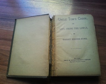 Uncle Tom's cabin, or life among the lowly [1890-1910], antique book, Uncle Tom's cabin, collectible book,