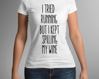 Gym t-shirt, Women t-shirt, Wine Lover, Wine shirt, T-shirt, Funny t-shirt, Gift for Wife, Gift for Friend, Birthday gift, Workout shirt