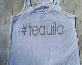 Tank Top #Tequila. Workout tank.