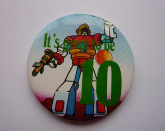VINTAGE Transformers badge - It's great to be 10