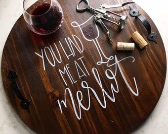 You Had Me At Merlot Serving Tray | Decorative Tray | Wine Tray | Wine Decor | Kitchen Decor | Merlot | Tray | Wine Sign | Wedding Gift
