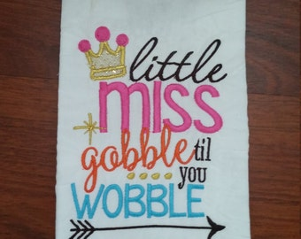 Little Miss Gobble til You Wobble