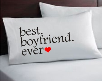 Best boyfriend ever pillowcase with free Personalized Bag, Wedding Gift #70