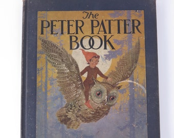 Antique children's The Peter Patter nursery book Rimes by Leroy Jackson 1918 HC