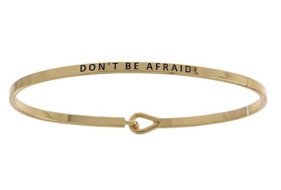 Bangle Bracelet, Don't Be Afraid Bracelet, Inspirational Bracelet, Gold Bracelet, Mantra Band, Trust Bracelet
