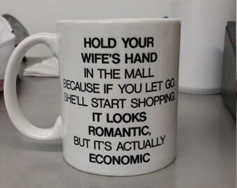 Hold your wife's hand coffee mug