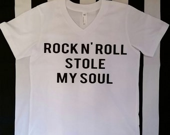 Rock And Roll Stole My Soul Shirt
