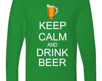 Keep Calm And Drink Beer Long Sleeve