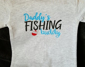 Daddy's Fishing Buddy Shirt/Father's Day Gift
