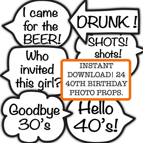 40th Birthday Party Photo Booth Props Funny INSTANT Download