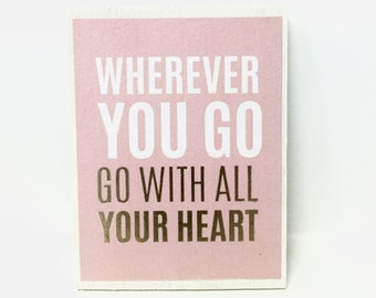 Go With All Your Heart Magnet