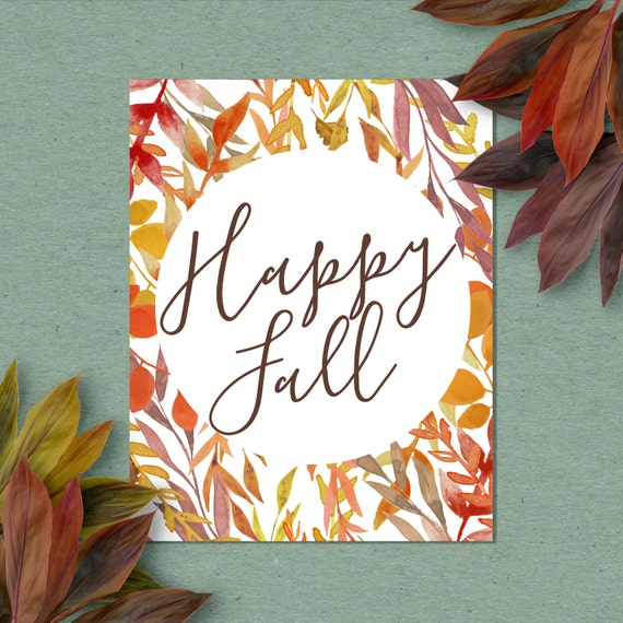Happy Fall Printable Art Print, 4x6, 5x7, 8x10, 11x14, 12x16 Fall Decoration, Autumn Decor, Thanksgiving Print, Watercolor Leaves